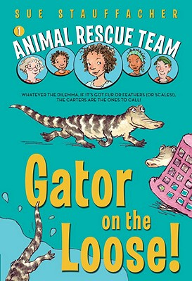 Gator on the Loose! By Stauffacher, Sue/ Lamont, Priscilla (ILT)