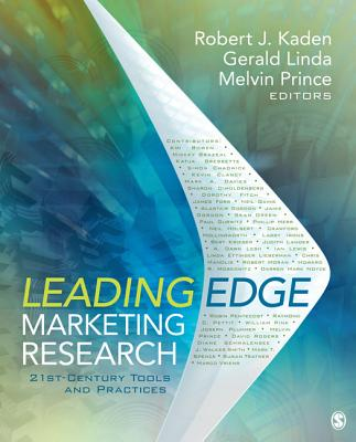 Leading Edge Marketing Research By Prince, Melvin (EDT)/ Kaden, Robert (EDT)/ Linda, Gerald (EDT)